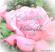 Marriage is Honorable