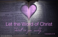 Let the Word dwell in you richly